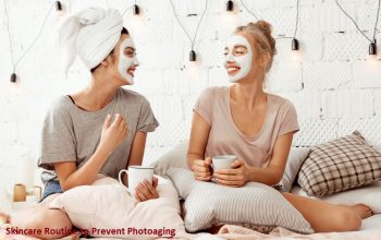 Skincare Routine to Prevent Photoaging