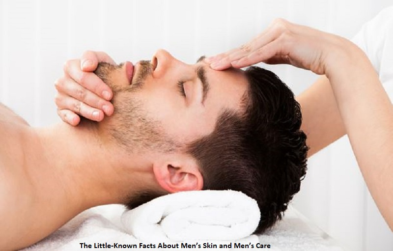 The Little-Known Facts About Men's Skin and Men's Care
