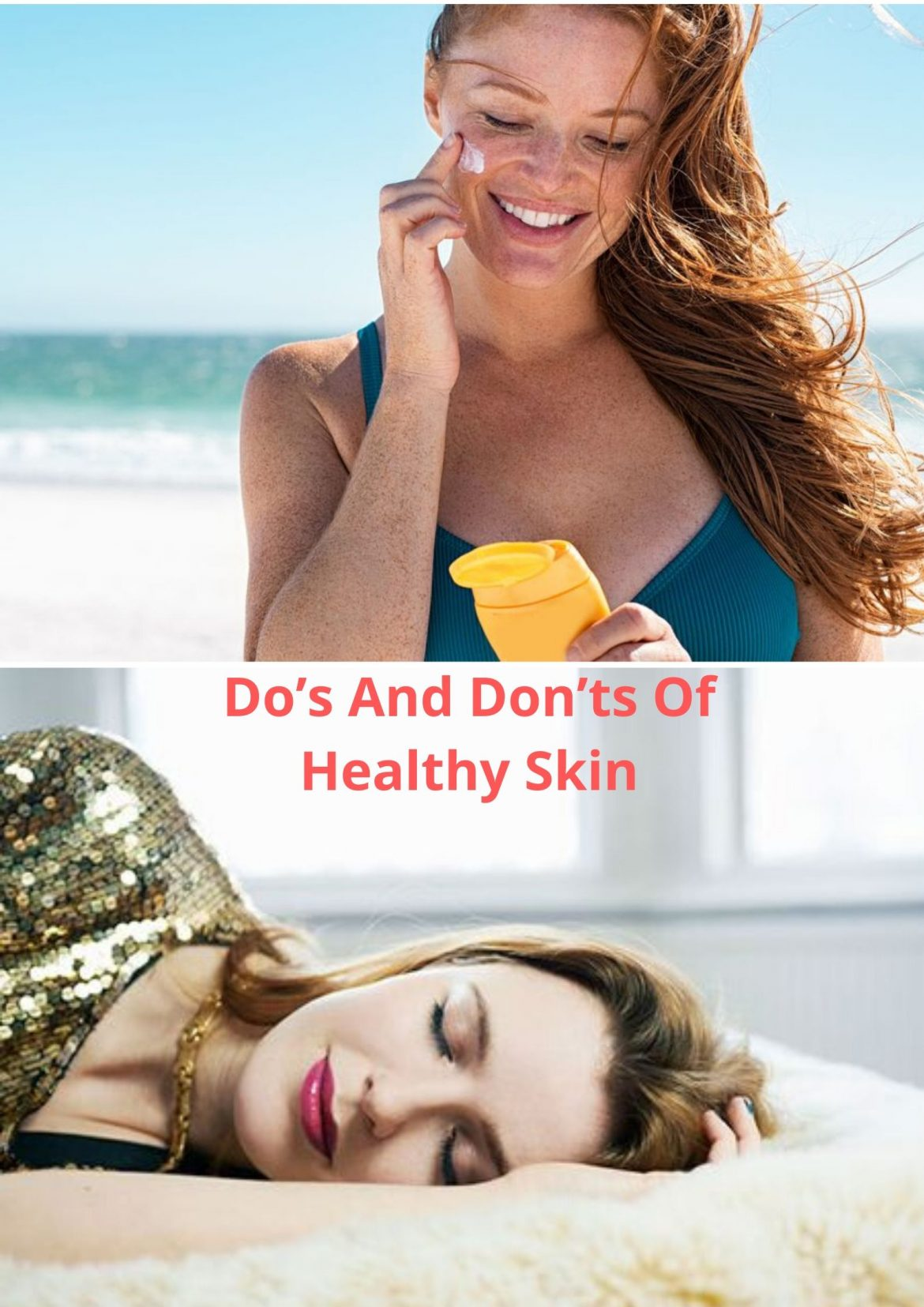 Do's And Don'ts Of Healthy Skin